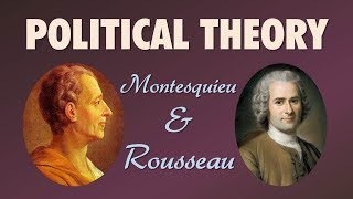 Download Political Theory: Montesquieu and Rousseau (The Philosophes: Thinkers of the Enlightenment) Video
