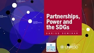 Download Partnerships, Power and the SDGs: an UNRISD Seminar Video