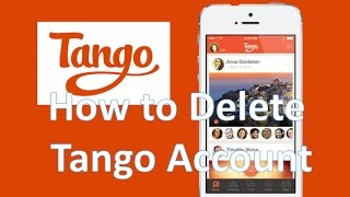 Download How to Delete-Deactivate Tango Account permanently 2015 Video