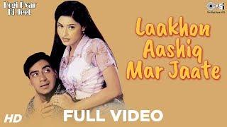 Download Lakho Aashiq Mar Jaate - Video Song | Hogi Pyaar Ki Jeet | Neha & Mayuri Kango Video