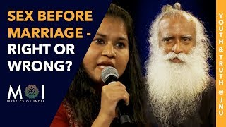 Download Sadhguru Answers Is It Wrong To Have Sex Before Marriage? | Youth and Truth @ JNU | Mystics of India Video
