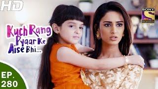Download Kuch Rang Pyar Ke Aise Bhi - कुछ रंग प्यार के ऐसे भी - Ep 280 - 27th Mar, 2017 Video