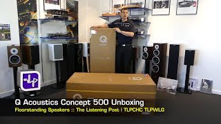 Download Q Acoustics Concept 500 Floor Standing Speakers Unboxing | The Listening Post | TLPCHC TLPWLG Video