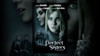 Download Perfect Sisters Video