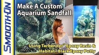 Download How To Make a Custom Aquarium Sandfall using Habitat™ Epoxy Putty Video
