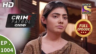 Download Crime Patrol Dastak - Ep 1004 - Full Episode - 25th March, 2019 Video