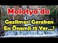 Download Malatya'da Gezilmesi Gereken En Önemli 15 Yer ! Video