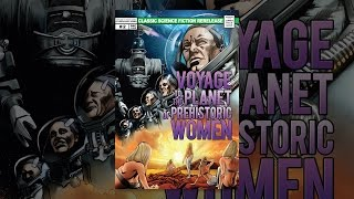 Download Voyage To The Planet Of Prehistoric Women: Comic Book Collectors Edition Video