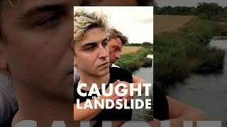Download Caught in a Landslide Video