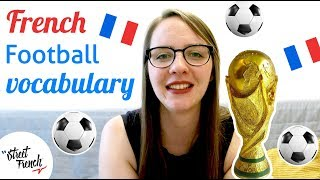 Download LEARN FRENCH FOOTBALL VOCABULARY w/ a French Native Speaker Video