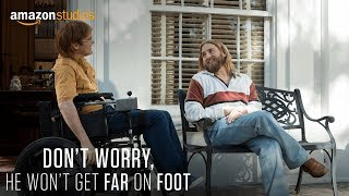 Download Don't Worry, He Won't Get Far On Foot - Teaser Trailer [HD] | Amazon Studios Video