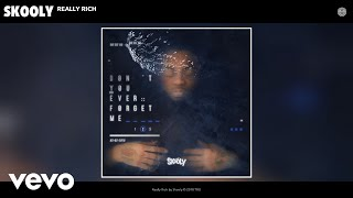 Download Skooly - Really Rich (Audio) Video