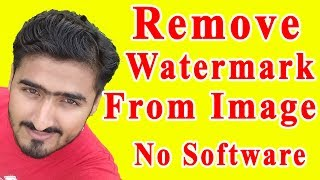 Download How To Remove Watermark From Images Without Any Software Urdu/Hindi Video