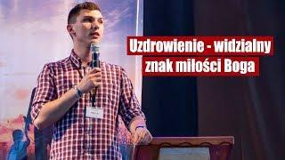 Download Marcin Zieliński - Uzdrowienie - Widzialny znak miłości Boga Video
