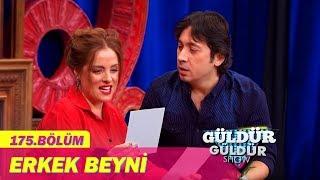 Download Güldür Güldür Show 175. Bölüm | Erkek Beyni Video