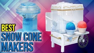 Download 10 Best Snow Cone Makers 2017 Video