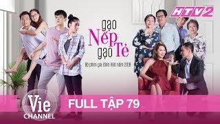 Download GẠO NẾP GẠO TẺ - Tập 79 - FULL | Phim Gia Đình Việt 2018 Video