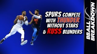 Download SPURS Compete With THUNDER Without Stars And RUSS Blunders Video