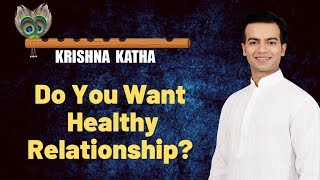Download Do you want healthy relationship? then never forget this golden rule of Lord Shri Krishna Video