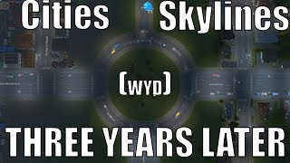Download Worth Your Dosh: Cities Skylines (Three Years Later) Video