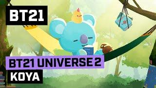 Download [BT21] BT21 UNIVERSE ANIMATION EP.05 - KOYA Video