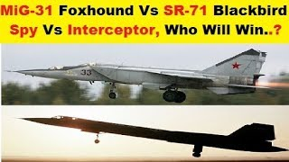 Download MiG-31 Foxhound Vs SR-71 Blackbird. Who Will Win..? Video