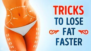 Download 7 SIMPLE TRICKS TO LOSE FAT FASTER Video