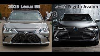 Download 2019 Lexus ES vs. 2019 Toyota Avalon Which is better? [Lastest News] Video