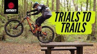 Download Trials Skills To Improve Your Trail Riding | MTB Skills Video
