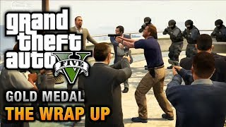 Download GTA 5 - Mission #69 - The Wrap Up [100% Gold Medal Walkthrough] Video