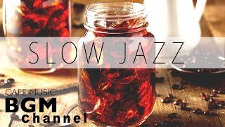 Download Slow Piano Jazz Mix - Relaxing Jazz Music For Study, Work - Background Cafe Music Video