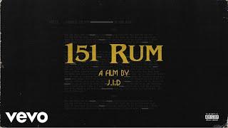 Download J.I.D. - 151 Rum (Audio) Video