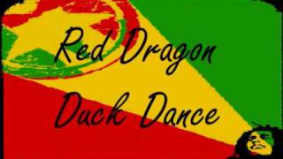 Download Red Dragon - Duck Dance Video