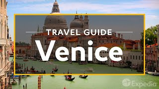 Download Venice Vacation Travel Guide | Expedia Video