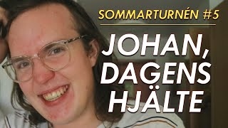 Download JOHAN, DAGENS HJÄLTE (Sommarturnén #5) Video