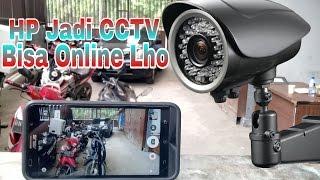 Download Cara Membuat Kamera CCTV Menggunakan Smartphone,Bisa Online Juga Lho Video