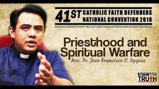 Download Priesthood and Spiritual Warfare Rev Fr Francisco Jocis Syquia Video