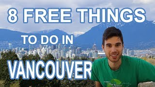 Download 8 FREE THINGS TO DO IN VANCOUVER (+ tips for visiting Vancouver) Video
