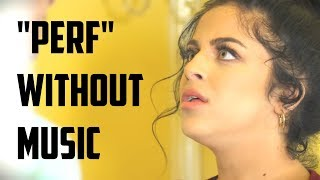 Download Perf - WITHOUT MUSIC!! (parody) Video