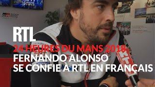 Download 24 Heures du Mans 2018 : Fernando Alonso se confie à RTL en Français Video