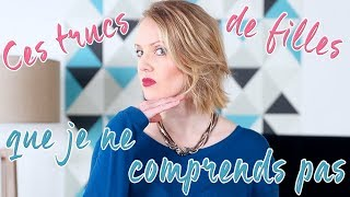 Download TRUCS DE FILLES QUE JE NE COMPRENDS PAS ! / Maud Bettina-Marie Video