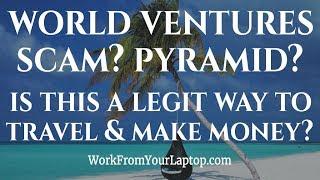Download World Ventures Review 2018 - Travel Scam? Pyramid Scheme? Video