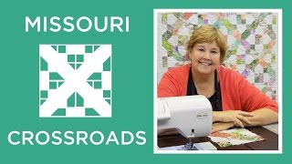 Download Make a Missouri Crossroads Quilt with Jenny! Video