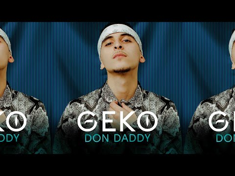 Geko - Don Daddy (Official Video) @RealGeko