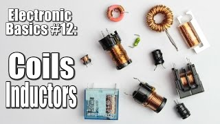 Download Electronic Basics #12: Coils / Inductors (Part 1) Video