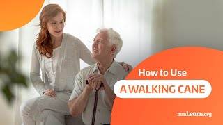 Download How to Use a Walking Cane Video