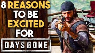 Download 8 BIG Reasons You NEED To Be Excited for DAYS GONE (New Open World Survival PS4 Exclusive Game 2018) Video