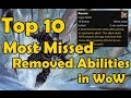 Download Top 10 Most Missed Removed Abilities in WoW Video