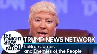 Download Trump News Network: LeBron James and Enemies of the People Video
