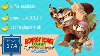 Download Cemu 1.7.4c Donkey Kong tropical freeze 60fps estables Video